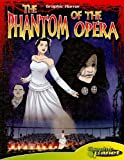 Phantom of the opera / adapted by by Joeming Dunn ; illustrated by Rod Espinosa