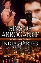 Sins of Arrogance by India Harper