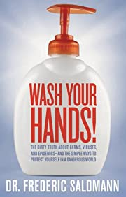 Wash Your Hands: Dirty Truth About Germs,…