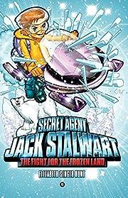 Secret Agent Jack Stalwart: Book 12: The…