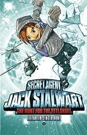 Secret Agent Jack Stalwart: Book 13: The…