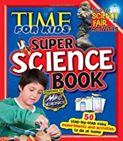 TIME For Kids Super Science Book de The…