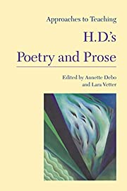 Approaches to teaching H.D.'s poetry…