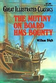 The Mutiny on Board HMS Bounty (Great…