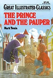 The Prince and the Pauper (Great Illustrated…