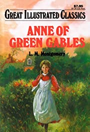 Anne of Green Gables (Great Illustrated…