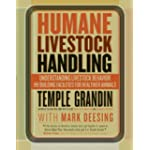 Humane Livestock Handling: Innovative Plans for Healthier Animals and Better Quality Meat