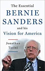 The Essential Bernie Sanders and His Vision…