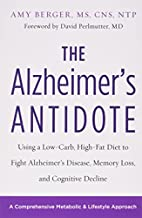 The Alzheimer's Antidote: Using a…