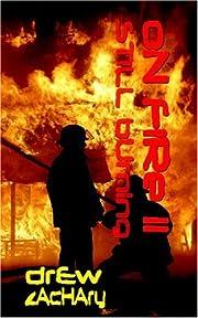 On Fire II af Drew Zachary