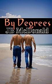 By Degrees af JB McDonald