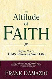 The Attitude of Faith: Saying Yes to God's…