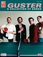 Guster: A Collection of Songs by Guster