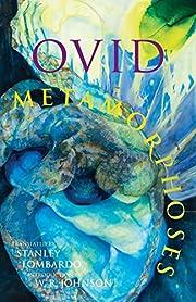 Metamorphoses (Hackett Classics) de Ovid