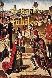 The Book of Jubilees de R. H. Charles