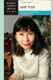 Amy Tan / edited and with an introduction by Harold Bloom