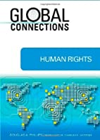 Human Rights (Global Connections) by Douglas…