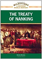 The Treaty of Nanking (Milestones in Modern…