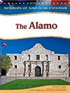 The Alamo (Symbols of American Freedom) by…