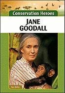 Jane Goodall (Conservation Heroes) by Tara…