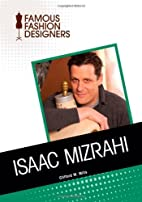 Isaac Mizrahi (Famous Fashion Designers) by…