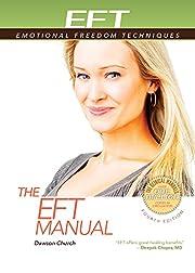 The EFT Manual (EFT: Emotional Freedom…