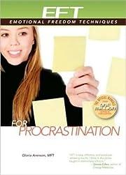 EFT for Procrastination (EFT: Emotional…