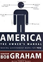 America, the Owner's Manual: Making…