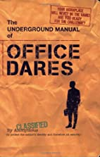 The Underground Manual for Office Dares…