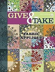 Give & Take Fabric Applique – tekijä:…
