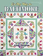 On My Way to Baltimore by Linda Thielfoldt