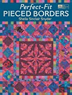 Perfect-Fit Pieced Borders by Sheila…