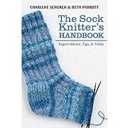 The Sock Knitter's Handbook: Expert Advice,…