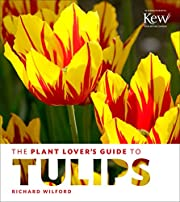 The Plant Lover's Guide to Tulips af…