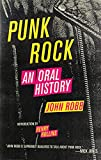 Punk Rock: An Oral History, Robb, John