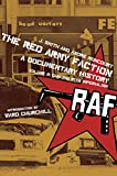 The Red Army Faction, A Documentary History: Volume 2: Dancing with Imperialism, Smith, J.; Moncourt, André