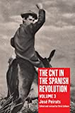 Image for The CNT in the Spanish Revolution: Volume 3 (3)