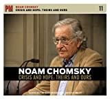 Crisis and Hope: Theirs and Ours (PM Audio), Chomsky, Noam