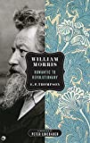 William Morris: Romantic to Revolutionary (Spectre), Thompson, E. P.
