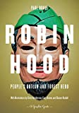 Robin Hood: People's Outlaw and Forest Hero: A Graphic Guide, Buhle, Paul