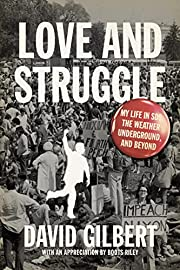 Love and Struggle: My Life in SDS, the…