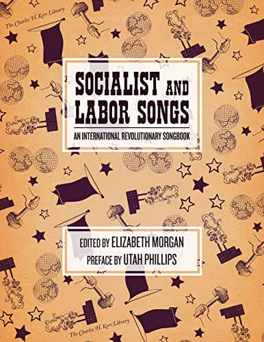 Socialist and Labor Songs: An International Revolutionary Songbook