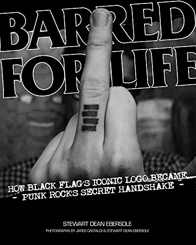 Image for Barred for Life: How Black Flag's Iconic Logo Became Punk Rock's Secret Handshake