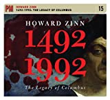 1492–1992: The Legacy of Columbus (PM Audio), Zinn, Howard