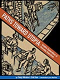 Paths Toward Utopia: Graphic Explorations of Everyday Anarchism, Milstein, Cindy
