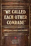 """We called each other comrade"" : Charles H. Kerr & Company, radical publishers / Allen Ruff"