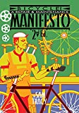 Bicycle!: A Repair & Maintenance Manifesto, Tracy, Sam