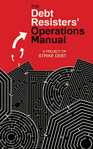 The Debt Resisters' Operations Manual (Common Notions), Strike Debt