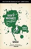Soft Money (A Filomena Buscarsela Mystery), Wishnia, Ken
