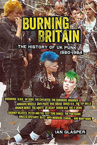 Image for Burning Britain: The History of UK Punk 1980?1984